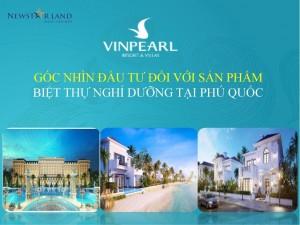 Góc nhìn đầu tư đối với sản phẩm biệt thự biển Vinpearl